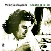 Play & Download Arkadia II Kai III by Mikis Theodorakis (Μίκης Θεοδωράκης) | Napster