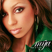 Play & Download Fear Of Flying by Mya | Napster