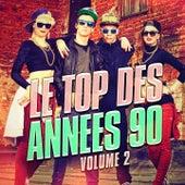 Le top des années 90, Vol. 2 (Le meilleur de la Dance et de la Eurodance des années 90) by Generation 90