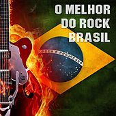 Play & Download O Melhor do Rock Brasil by Various Artists | Napster