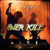 Wrecking Everything von Overkill