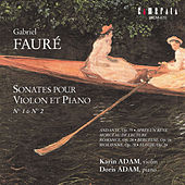Faure: Sonates pour Violon et Piano by Doris Adam