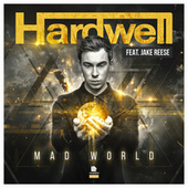 Play & Download Mad World by Hardwell | Napster