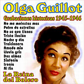 Play & Download Grabaciones Historicas 1945-1946 by Olga Guillot | Napster