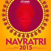 Play & Download Navratri 2015 by Various Artists | Napster