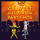 Gravest Halloween Party Hits by Various Artists