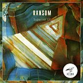 Superior - Single by Ransom