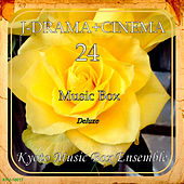 J-DRAMA + CINEMA Music Box Deluxe 24 by Kyoto Music Box Ensemble