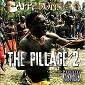 Play & Download The Pillage 2 by Cappadonna | Napster