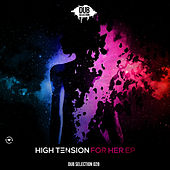 Play & Download For Her by High Tension | Napster