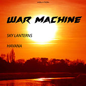 Sky Lanterns / Havana by Warmachine