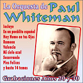 Grabaciones Años 20 y 30 by Paul Whiteman