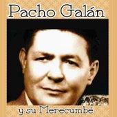 Pacho Galán y Su Merecumbé by Pacho Galán