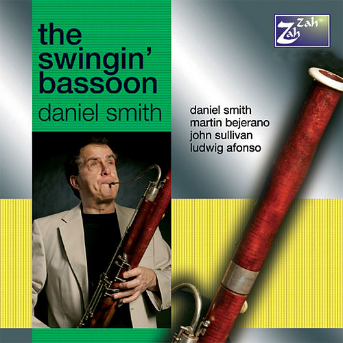 The Swingin' Bassoon by Daniel Smith
