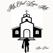 Play & Download My God Loves Me by Aron Prince | Napster