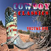 Play & Download Cowboy Classics, Vol. 1 (Live) by Various Artists | Napster