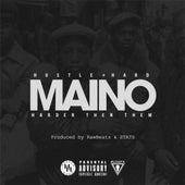 Harder Than Them - Single by Maino