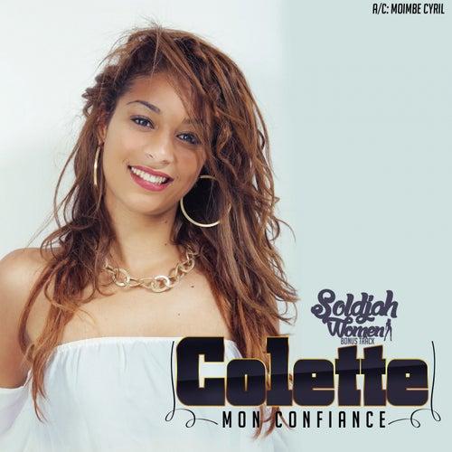 Play & Download Mon confiance (Bonus Track) [Soldjah Women présente] by Colette | Napster