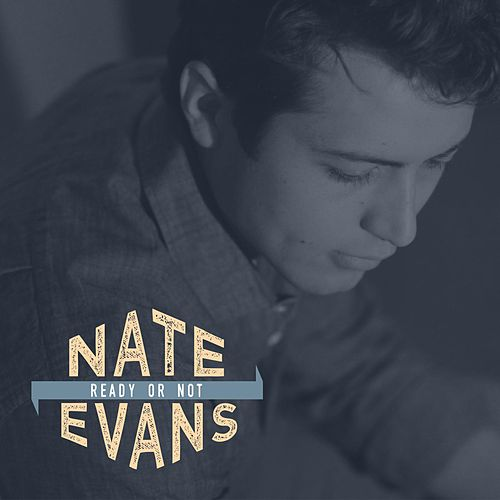 Ready or Not EP de Nate Evans