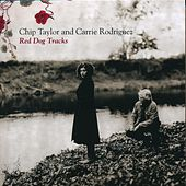 Play & Download Red Dog Tracks by Chip Taylor And Carrie Rodriguez | Napster