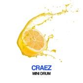 Mini Drum by Craez