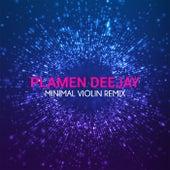 Minimal Violin (Evil Jokes Special Remix) by Plamen Deejay