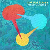 Play & Download More Slang by Captain Planet | Napster