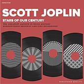 Play & Download Stars Of Our Century by Scott Joplin | Napster