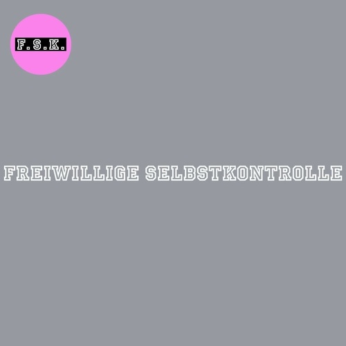 Play & Download Freiwillige Selbstkontrolle by FSK | Napster