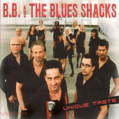 Play & Download Unique Taste by B.B. & The Blues Shacks | Napster