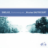 Play & Download Sibelius: Humoresques (Deluxe Edition) by Various Artists | Napster