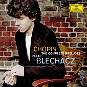 Play & Download Chopin: Préludes by Rafal Blechacz | Napster
