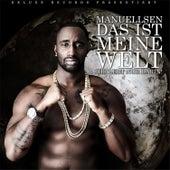 Play & Download Das Ist Meine Welt - Ihr Lebt Nur Darin by Manuellsen | Napster