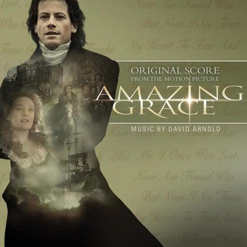 Play & Download Amazing Grace Original Score by David Arnold | Napster
