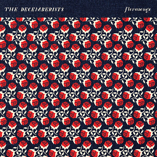 Florasongs von The Decemberists