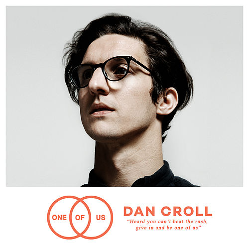 Play & Download One of Us by Dan Croll | Napster