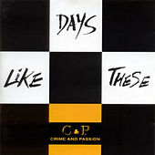 Play & Download Days Like These by Crime | Napster