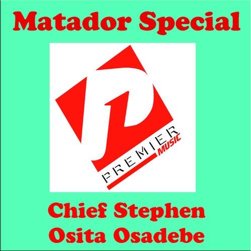 Matador Special by Chief Stephen Osita Osadebe