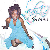 Play & Download Dreams by Lady G | Napster
