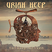 Play & Download Totally Driven by Uriah Heep | Napster