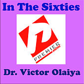 Play & Download In the Sixties by Dr. Victor Olaiya | Napster