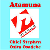Atamuna by Chief Stephen Osita Osadebe