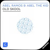 Play & Download Old Skool by Abel Ramos | Napster
