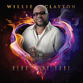 Play & Download Heart and Soul by Willie Clayton | Napster