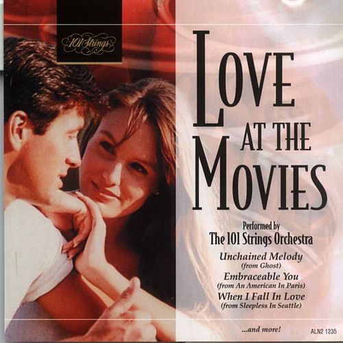 Play & Download Love At The Movies by 101 Strings Orchestra | Napster