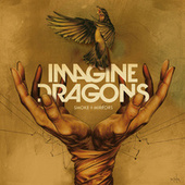 Smoke + Mirrors (Deluxe) di Imagine Dragons