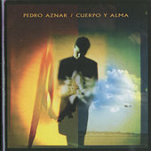 Play & Download Cuerpo y Alma by Pedro Aznar | Napster