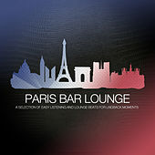 Play & Download Paris Bar Lounge by Various Artists | Napster