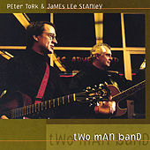 Play & Download Two Man Band by Peter Tork | Napster