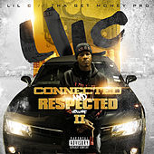 Play & Download Connected & Respected, Vol. 2 by LIL C | Napster